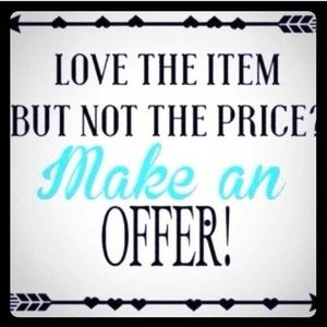 Reasonable offers ALWAYS accepted! Fast shipping